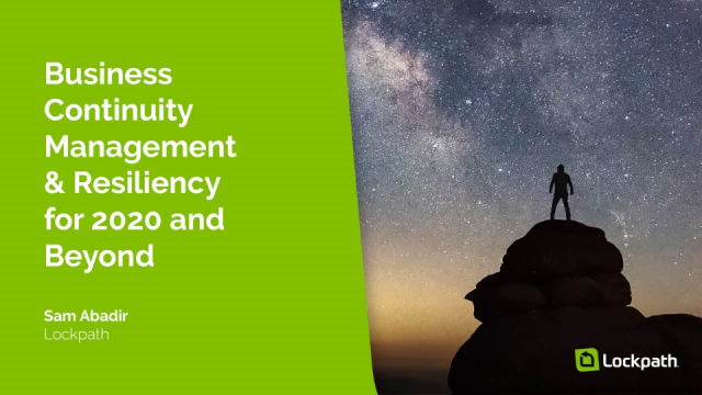 Business Continuity Management and Resiliency for 2020 and Beyond