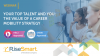 Your Top Talent and You: The Value of a Career Mobility Strategy