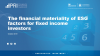 The financial materiality of ESG factors for fixed income investors