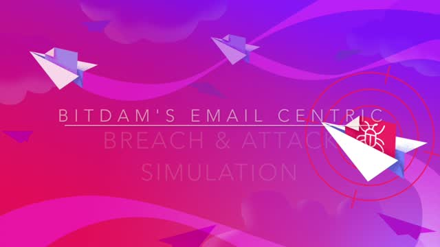 BitDam Breach and Attack Simulation