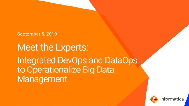 Integrated DevOps and DataOps to Operationalize Big Data Management