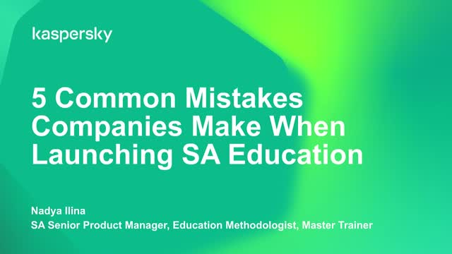 5 common mistakes companies make when launching Security Awareness education