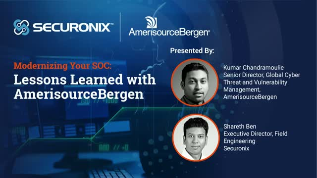 Modernizing Your SOC: Lessons Learned with AmerisourceBergen