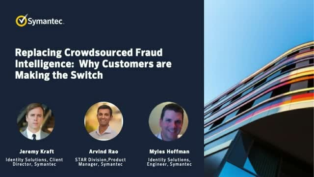 Replacing Crowdsourced Fraud Intelligence:  Why Customers are Making the Switch