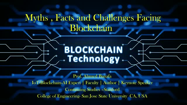 Myths, Facts and Challenges Facing Blockchain
