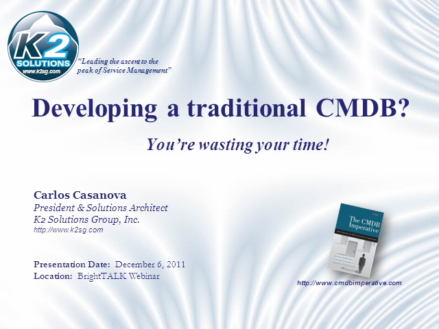 Developing a traditional CMDB? You're just wasting your time!
