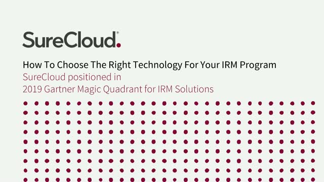 How To Choose The Right Technology For Your IRM Program