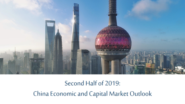 Second Half of 2019: China Economic and Capital Market Outlook