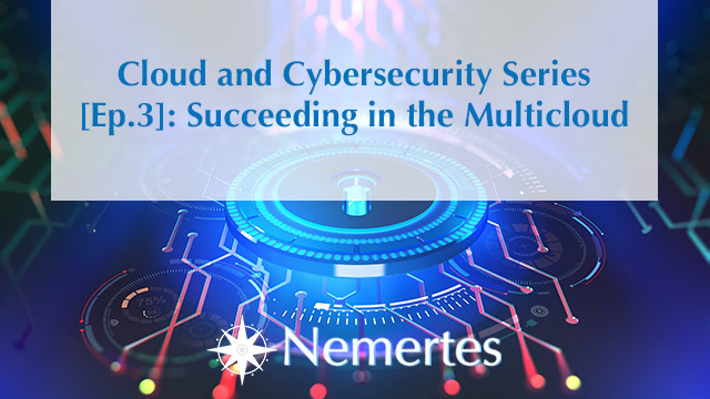 CCS [Ep. 3]: Succeeding in the Multicloud