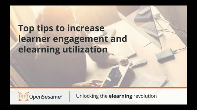 Top tips to increase learner engagement and elearning utilization