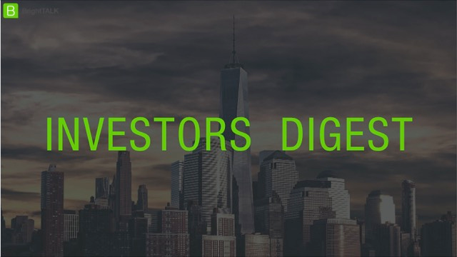 Investor's Digest: Ep 7