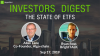 Investor's Digest: The State of ETFs