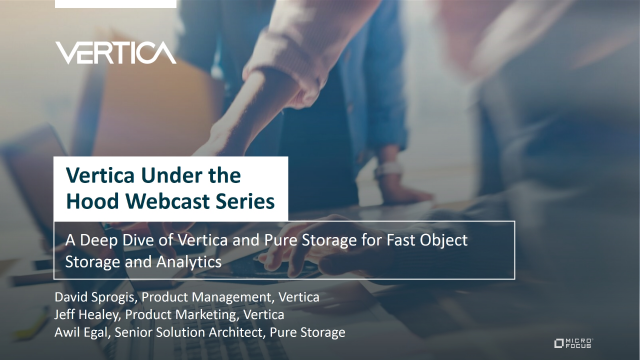 A Deep Dive of Vertica and Pure Storage for Fast Object Storage and Analytics