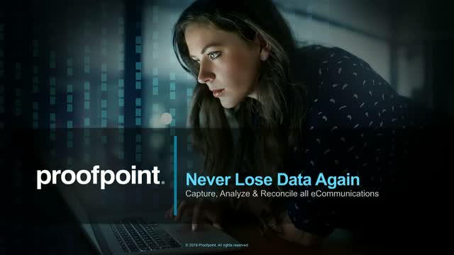 Never Lose Data Again: Capture, Analyze & Reconcile All Electronic Communication