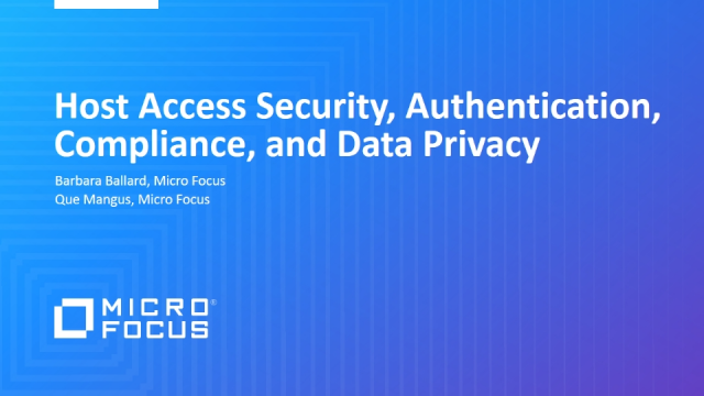 Host Access Security, Authentication, Compliance, and Data Privacy