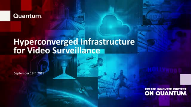 Hyper-converged Infrastructure for Video Surveillance