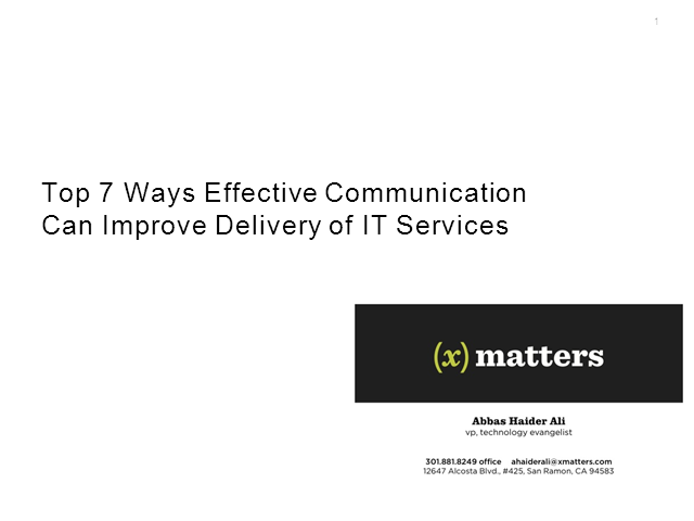 Top 7 Ways Effective Communication Can Improve Delivery of IT Services
