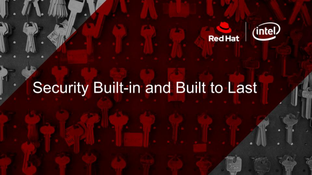 Security Built-in and Built to Last