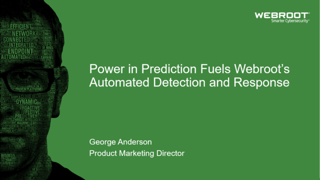 Power in Prediction Fuels Webroot's Automated Detection and Response