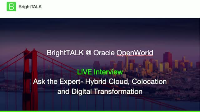 Ask the Expert - Hybrid Cloud, Colocation and Digital Transformation