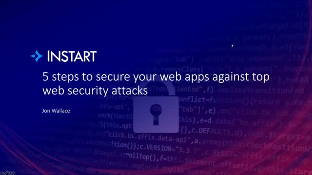 5 steps to secure your web apps against top web security attacks