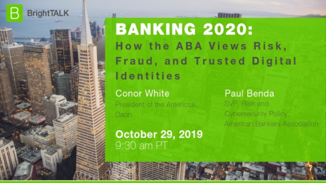 How the ABA Views Risk, Fraud, and Trusted Digital Identities