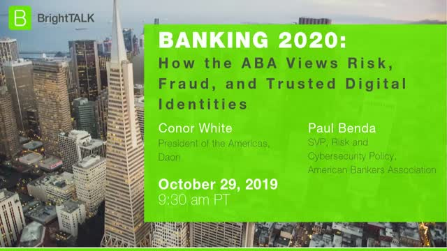 How the ABA Views Risk, Fraud and Trusted Digital Identities