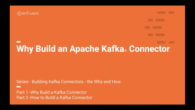 Why Build an Apache Kafka® Connector