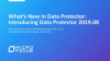 What's New in Data Protector: Introducing Data Protector 2019.08