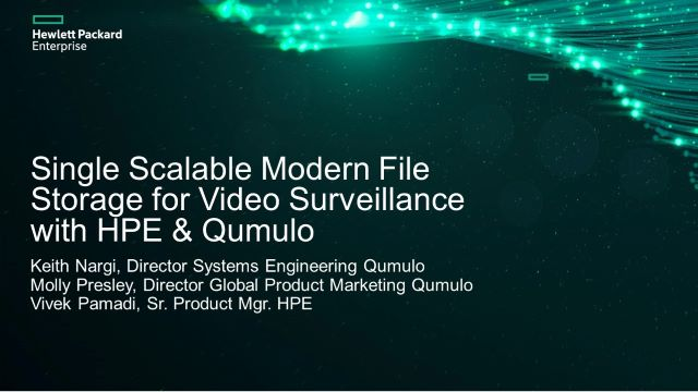 Single Scalable Modern File Storage for Video Surveillance