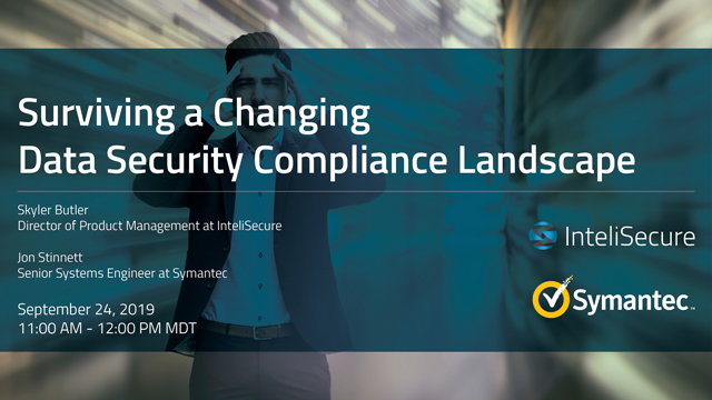 Surviving a Changing Data Security Compliance Landscape