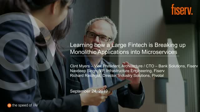 How a Large FinTech is Breaking Up Monolithic Applications into Microservices