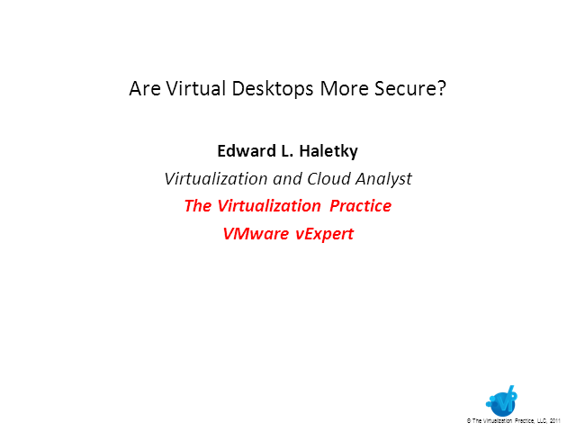 Are Virtual Desktops More Secure?