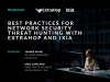 Best Practices for Network Security Threat Hunting with ExtraHop and Ixia