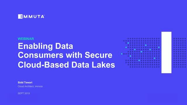 Enabling Data Consumers with Secure Cloud-Based Data Lakes