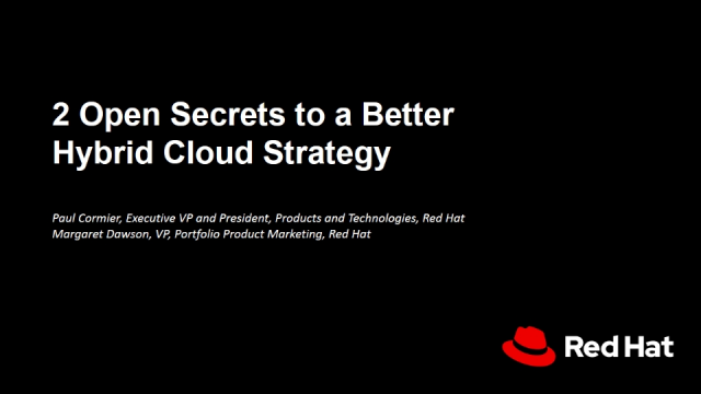 2 Open Secrets to a Better Hybrid Cloud Strategy