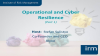 Operational and Cyber Resilience Part 1