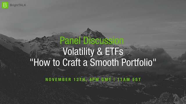 [PANEL] Volatility & ETFs: How to Craft a Smooth Portfolio