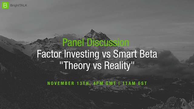 [PANEL] Factor Investing vs Smart Beta: Theory vs Reality