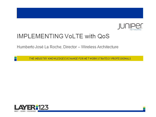 Giving LTE a Voice - Implementing VoLTE with QoS