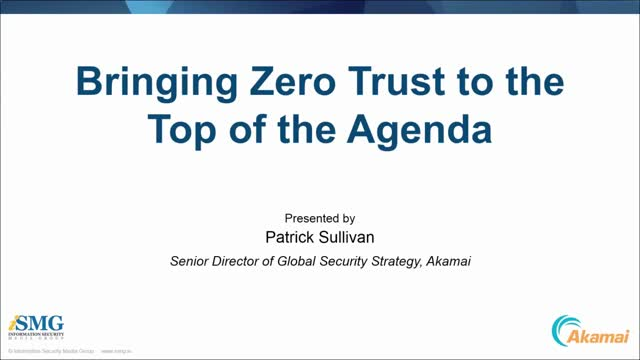 Bringing Zero Trust to the Top of the Agenda