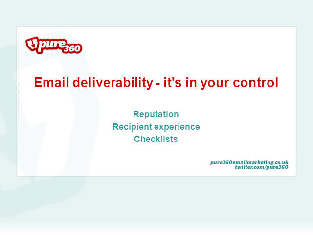 Email deliverability - it's in your control