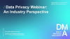 Data Privacy Webinar: An Industry Perspective