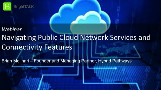 Navigating Public Cloud Network Services and Connectivity Features