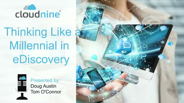 Thinking Like a Millennial in eDiscovery