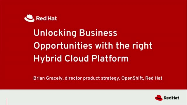 Unlocking Business Opportunities with the right Hybrid Cloud Platform