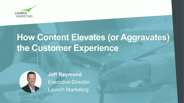 How Content Elevates (or Aggravates) the Customer Experience