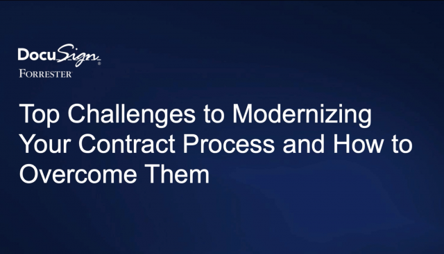 Top Challenges to Modernizing Your Contract Process and How to Overcome Them