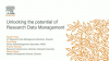 Unlocking the potential of Research Data Management