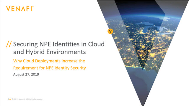 Securing NPE Identities in Cloud and Hybrid Environments